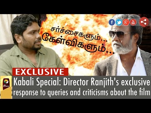 Kabali-Special--Director-Ranjiths-exclusive-response-to-queries-and-criticisms-about-the-film