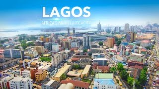 LAGOS - Africa's Model Mega-City