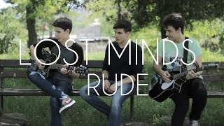 Nonton Lost Minds - Rude (Acoustic Live Session) Film Subtitle Indonesia Streaming Movie Download
