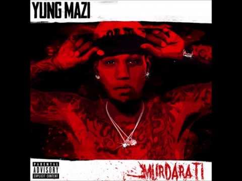"Yung Mazi - ""Anybody Can Get It"" Feat Kevin Gates (Murdarati)"