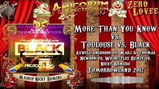 """Video More Than You Know vs. Toulouse vs. Black (Remix) - Nicky Romero Mashup """"Tomorrowland 2017"""" MP3, 3GP, MP4, WEBM, AVI, FLV Juni 2018"""