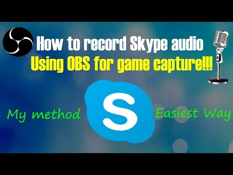 How to record Skype audio using OBS for game capture (Easy Method)