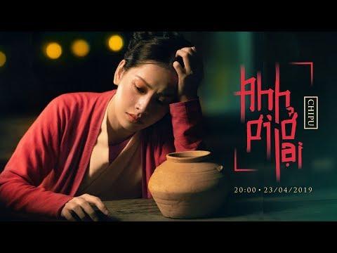 Chi Pu | ANH ƠI Ở LẠI - Official Teaser (치푸) - Thời lượng: 31 giây.