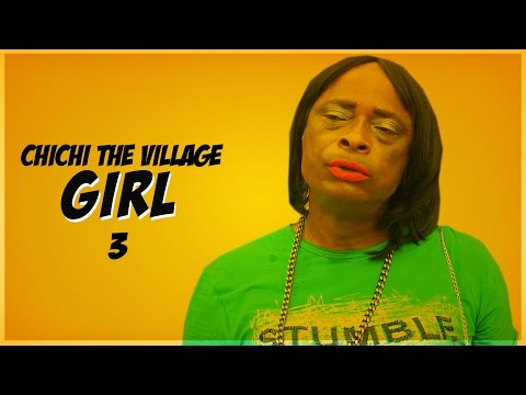 Chi Chi The Village Girl [Part 3] - Latest 2016 Nigerian Nollywood Drama Movie English Full HD