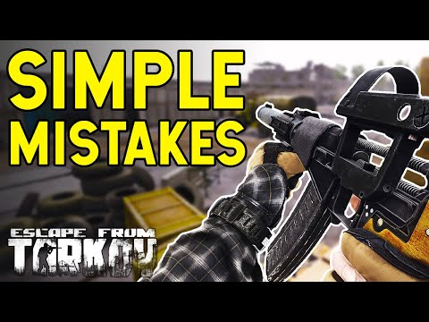 Simple Mistakes That Will Get You Killed In Escape From Tarkov!