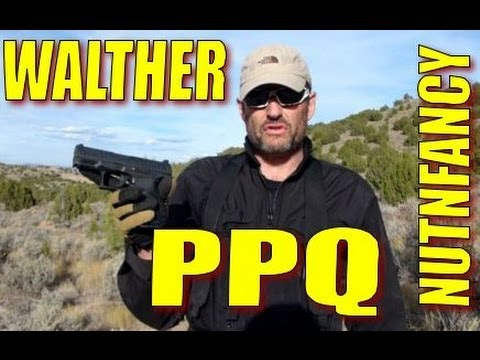 walther - This is an epic pistol, probably one of the best combat semi-auto pistols in the world. The outstanding Walther PPQ impressed me and my crew on just about ev...