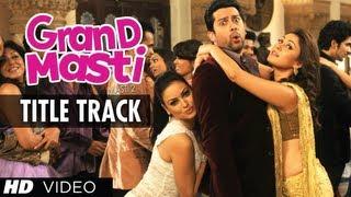 Title Song - Grand Masti