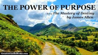 THE POWER OF PURPOSE by James Allen