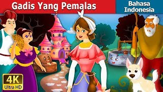 Video Gadis Yang Pemalas | Dongeng anak | Dongeng Bahasa Indonesia MP3, 3GP, MP4, WEBM, AVI, FLV April 2019