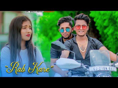 Rab Kare Tujhko Bhi | SR | Tu Ada Hai Tu Mohobbat | Darpan Shah |Latest Hindi Song 2020 |SR Brothers