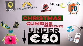 What To Buy A Climber For Christmas: €50 BUDGET |Climbing Daily Ep.1553 by EpicTV Climbing Daily