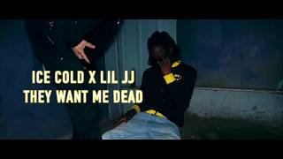 Video ice Cold (They Want Me Dead) ft Lil JJ | Shot By FiREFiLMz HD+ MP3, 3GP, MP4, WEBM, AVI, FLV November 2018