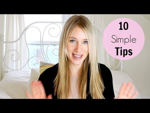 10 TIPS TO SIMPLIFY YOUR LIFE!