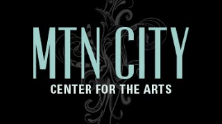Mountain City Center for the Arts