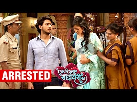 Sanchi Gets ARRESTED On The Sets of Ek Rishta Saaj