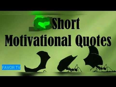 Encouraging quotes - Short motivational quotes