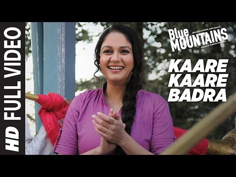 Kaare Kaare Badra Full Video | Blue Mountains