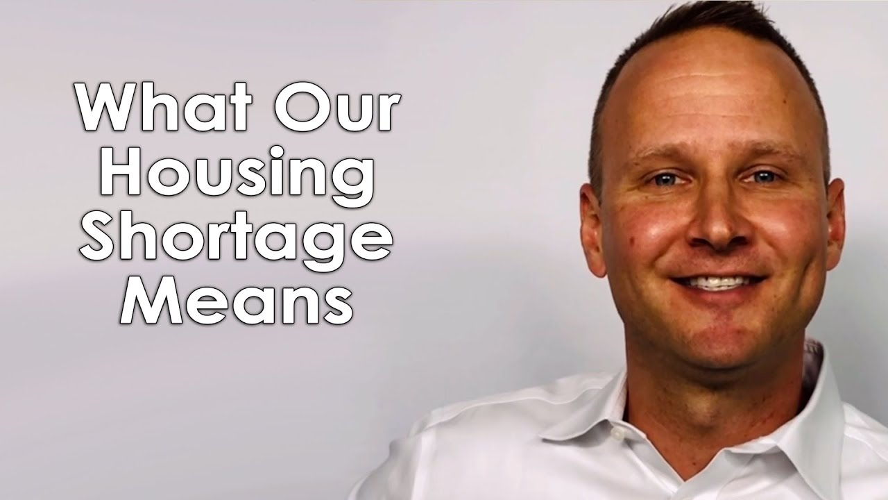 What the Housing Shortage Means for You