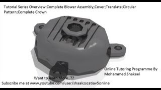 Catia V5|P4.1 Create Blower Assembly|Rebuild Cover|Mechanical Design Engineering