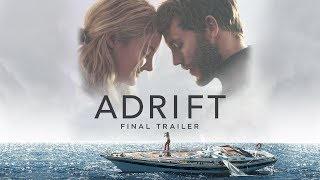 Nonton Adrift   Final Trailer   Now In Theaters Film Subtitle Indonesia Streaming Movie Download