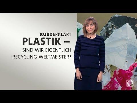 Plastik - sind wir eigentlich Recycling-Weltmeister?