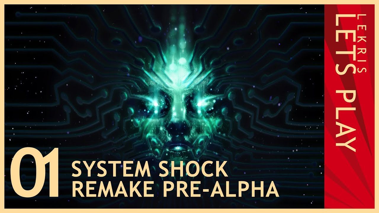 System Shock Remake pre-Alpha - Let's Play System Shock #01 [HD]