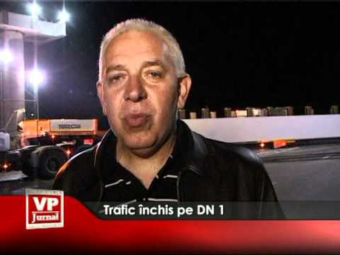 Trafic închis pe DN 1