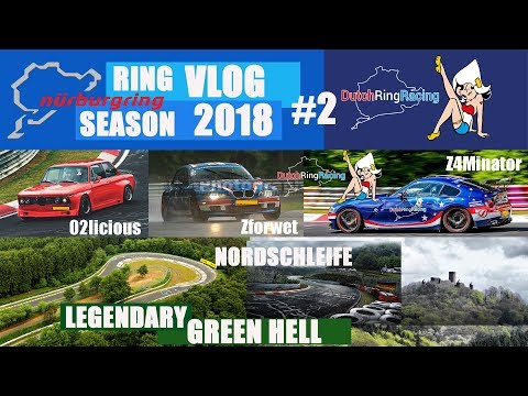 Ring VLOG Season 2018 #2 Nürburgring DutchRingRacing important info at the end of the video!