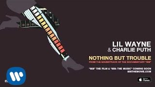 "Nothing But Trouble - From the Soundtrack of the Documentary ""808"" Lil Wayne"