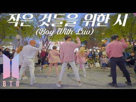 [KPOP IN PUBLIC] BTS (방탄소년단) - '작은 것들을 위한 시(Boy With Luv) feat.Halsey' Full Cover Dance 커버댄스 4K - Thời lượng: 3:52.