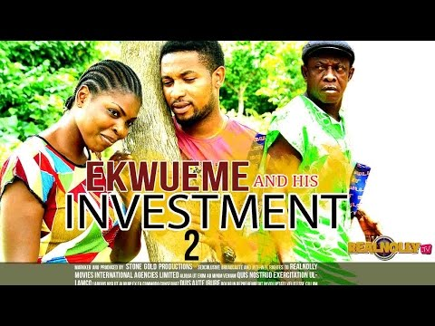 Ekwueme And His Investment 2 - 2015 Latest Nigerian Nollywood Movies