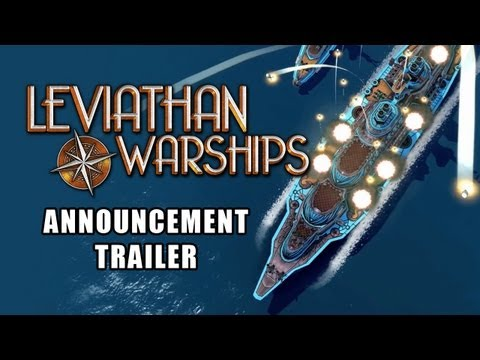 Leviathan: Warships Gets First Trailer, Gameplay Details