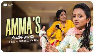 Amma's Health Secrets – She's 79 but still young || Suma
