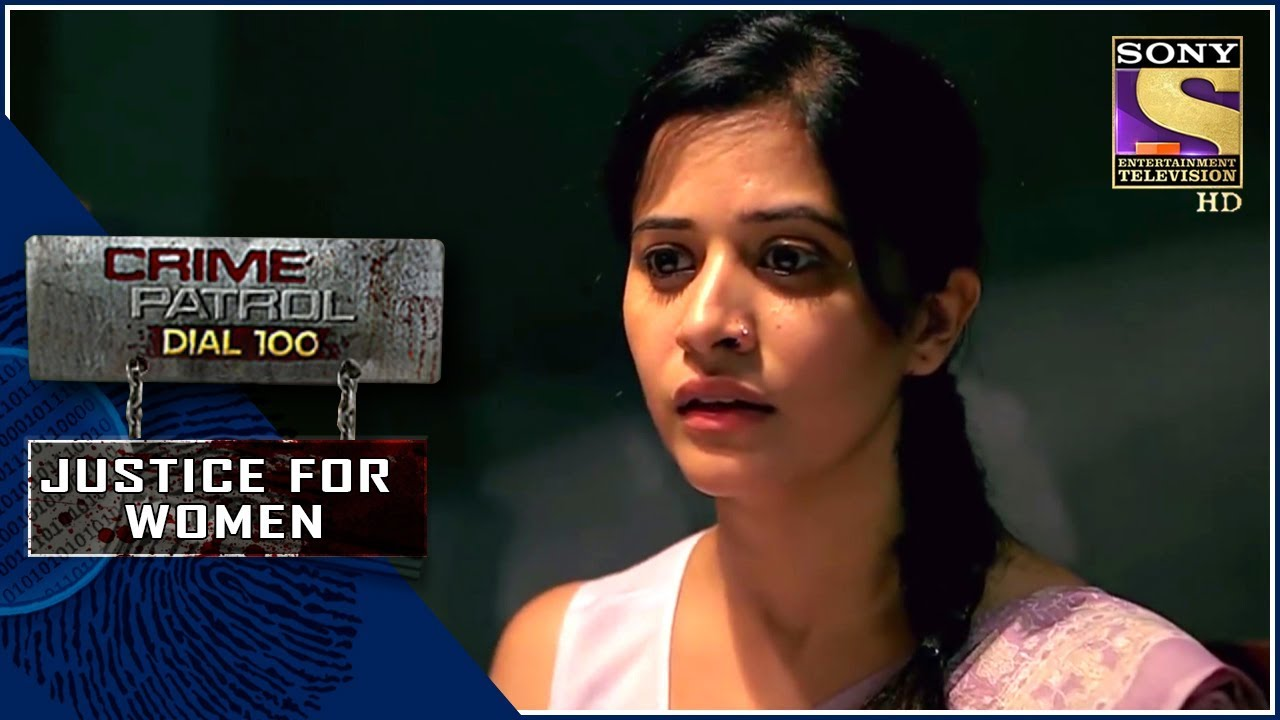 Crime Patrol   राजनीति   Justice For Women
