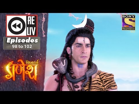 Weekly Reliv | Vighnaharta Ganesha | 8th Jan To 12th Jan 2018 | Episode 98 To 102