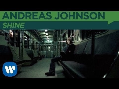 Andreas Johnson - Shine