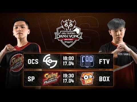 OCS vs FTV | SP vs  BOX - Vòng 11 Ngày 1 - Đấu Trường Danh Vọng Mùa Xuân 2019 - Thời lượng: 2:58:56.
