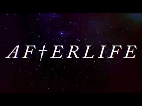Afterlife Lyric Video