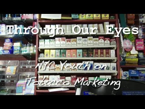 ‪Through Our Eyes: NYC Youth on Tobacco Marketing‬
