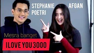I LOVE YOU 3000 - STEPHANIE POETRI FEAT AFGAN MESRA BANGET!