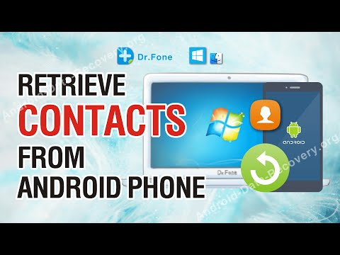 How to Retrieve Lost or Deleted Contacts from Android Phone