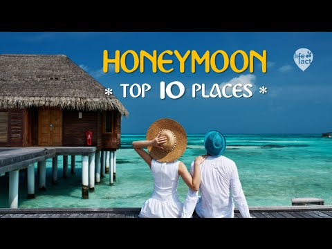 TOP 10 Best Places For Your Honeymoon 2016