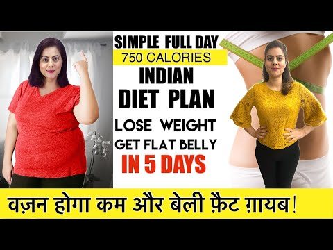 Lose Your Weight & Belly Fat in JUST 5 Days 🔥 750 Calorie Easy Diet Plan To Lose Weight Fast -Hindi