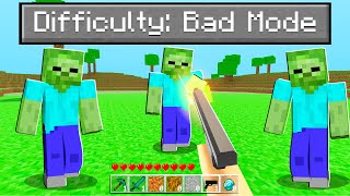 I Played Minecraft On BAD MODE Difficulty
