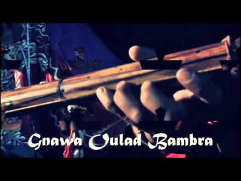 "Gnawa Marrakech Lila Aziz Rasta -""_ Lhadiya _-"" & Gnawa Oulad Bambra"