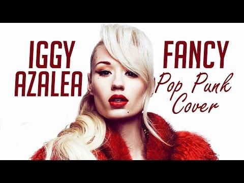 Iggy Azalea - Fancy (Pop Punk Cover)