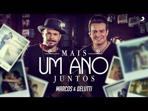 Marcos e Belutti - Mais Um Ano Juntos