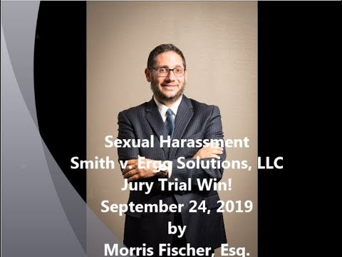 Sexual Harassment  Smith v. Ergo Solutions, LLC Jury Trial Win!