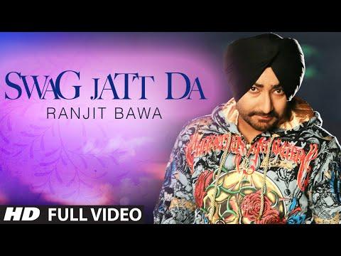Swag Jatt Da Full Video | Ranjit Bawa |