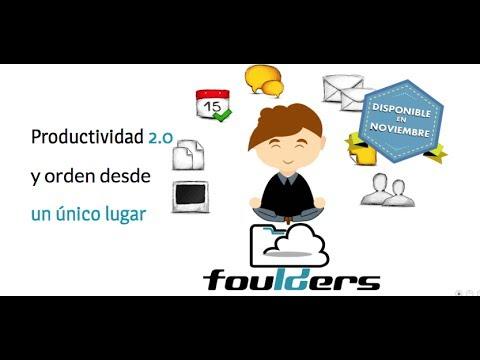 Qué es Foulders  - Productividad 2.0 y Orden desde un único lugar